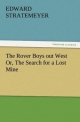 The Rover Boys out West Or, The Search for a Lost Mine - Edward Stratemeyer