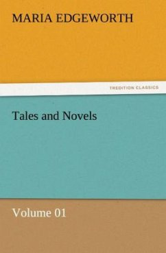 Tales and Novels - Volume 01 - Edgeworth, Maria