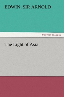The Light of Asia - Arnold, Edwin