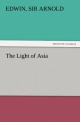 The Light of Asia - Sir Edwin Arnold