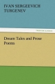 Dream Tales and Prose Poems - Ivan Sergeevich Turgenev