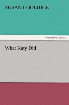 What Katy Did - Coolidge, Susan