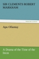 Apu Ollantay: A Drama of the Time of the Incas - Clements R. Markham