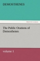 The Public Orations of Demosthenes, volume 1 - Demosthenes                            10000008446