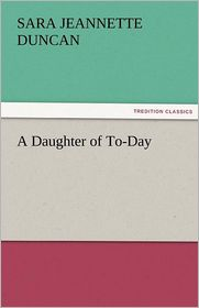A Daughter of To-Day
