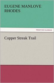Copper Streak Trail