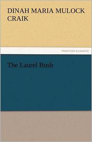 The Laurel Bush