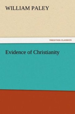 Evidence of Christianity - Paley, William