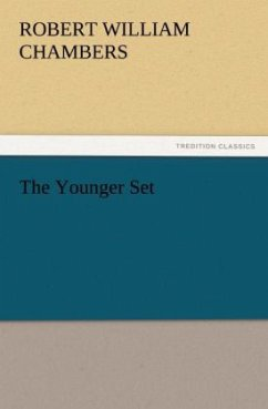 The Younger Set - Chambers, Robert William