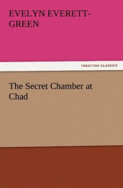 The Secret Chamber at Chad - Everett-Green, Evelyn