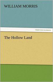 The Hollow Land - William Morris