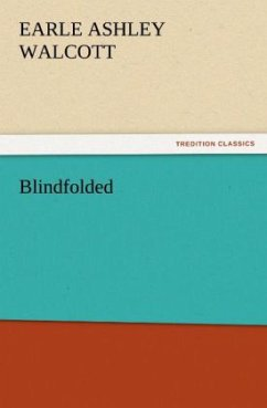 Blindfolded - Walcott, Earle Ashley