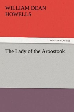 The Lady of the Aroostook - Howells, William Dean