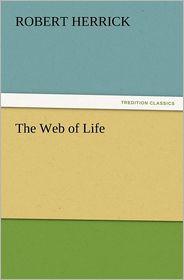 The Web of Life - Robert Herrick