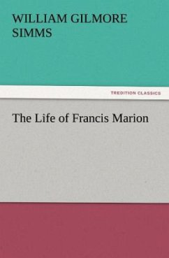 The Life of Francis Marion