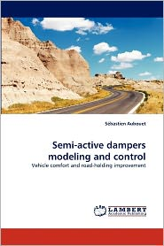 Semi-Active Dampers Modeling And Control