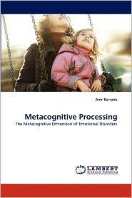 Metacognitive Processing