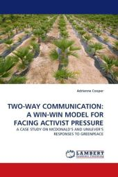 TWO-WAY COMMUNICATION: A WIN-WIN MODEL FOR FACING ACTIVIST PRESSURE - Adrienne Cooper