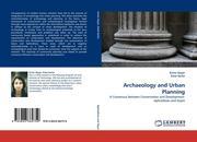 Güçer, Evrim;Serim, Erkal: Archaeology and Urban Planning