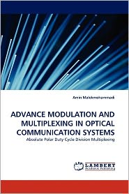Advance Modulation And Multiplexing In Optical Communication Systems - Amin Malekmohammadi
