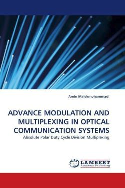 ADVANCE MODULATION AND MULTIPLEXING IN OPTICAL COMMUNICATION SYSTEMS