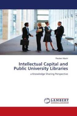 Intellectual Capital and Public University Libraries