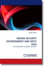 INDIAN SECURITY ENVIRONMENT AND WEST ASIA