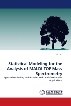 Statistical Modeling for the Analysis of MALDI-TOF Mass Spectrometry