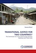 TRANSITIONAL JUSTICE FOR TWO COUNTRIES?