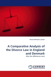 A Comparative Analysis of the Divorce Law in England and Denmark - Anne Hofmann Larsen