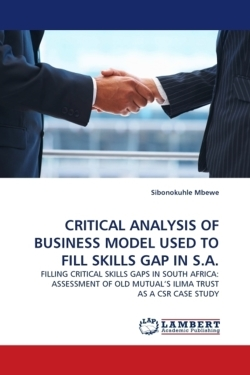 CRITICAL ANALYSIS OF BUSINESS MODEL USED TO FILL SKILLS GAP IN S.A.