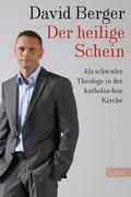 David Berger: Der heilige Schein