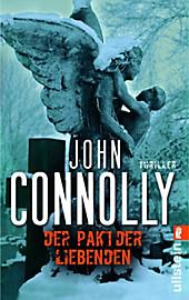Der Pakt der Liebenden: Thriller John Connolly Author