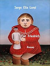 Flat Friedrich Serge Elia Lomi Author