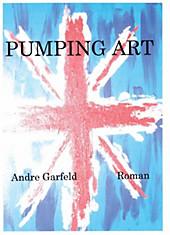 Pumping Art Andre Garfeld Author
