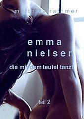Emma Nielsen - Die mit dem Teufel tanzt - Teil 2