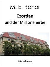 Czordan und der Millionenerbe