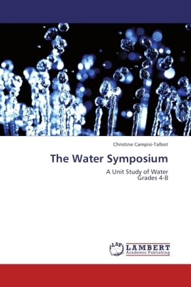 The Water Symposium - A Unit Study of Water Grades 4-8 - Campisi-Talbot, Christine