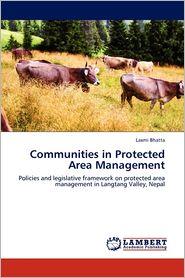 Communities In Protected Area Management - Laxmi Bhatta