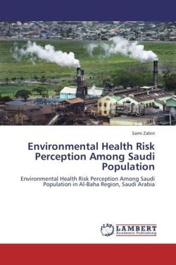 Environmental Health Risk Perception Among Saudi Population