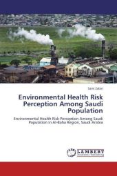 Environmental Health Risk Perception Among Saudi Population - Sami Zabin