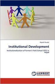 Institutional Development - Rajesh Paudel