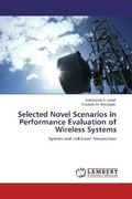 Ismail, Mahmoud H.;Matalgah, Mustafa M.: Selected Novel Scenarios in Performance Evaluation of Wireless Systems