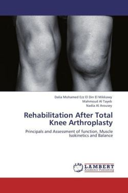 Rehabilitation After Total Knee Arthroplasty