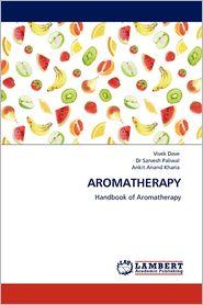 Aromatherapy - Vivek Dave, Sarvesh Paliwal, Ankit Anand Kharia