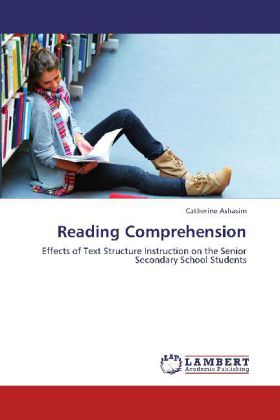 Reading Comprehension - Effects of Text Structure Instruction on the Senior Secondary School Students - Ashasim, Catherine