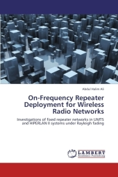 On-Frequency Repeater Deployment for Wireless Radio Networks - Abdul Halim Ali