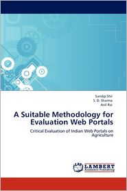 A Suitable Methodology For Evaluation Web Portals - Sandip Shil, S. D. Sharma, Anil Rai