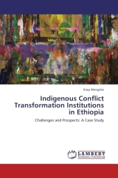 Indigenous Conflict Transformation Institutions in Ethiopia - Sisay Mengstie