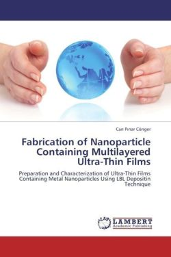 Fabrication of Nanoparticle Containing Multilayered Ultra-Thin Films